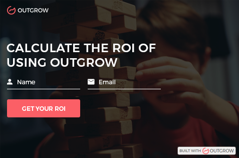 Find out the ROI of using Outgrow